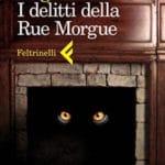 I delitti della Rue Morgue diEdgar Allan Poe