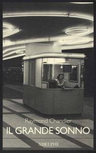 Il Grande Sonno diRaymond Chandler