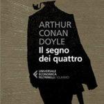 Il Segno dei Quattro di Arthur Conan Doyle