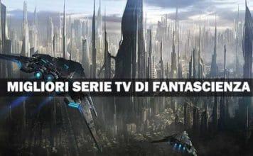 Migliori serie TV fantascienza
