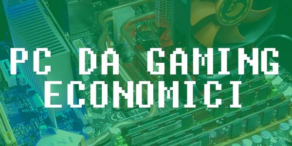 PC da gaming economici