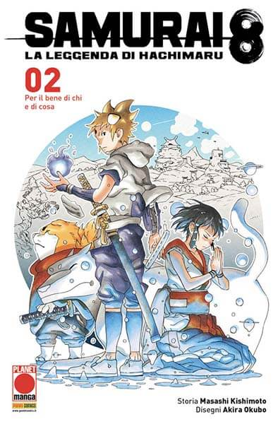 Samurai 8 Volume 02 Per il bene di chi e di cosa