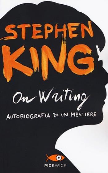 On Writing Autobiografia di un mestiere di Stephen King